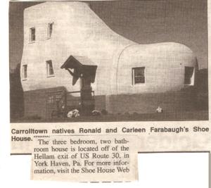 Ronald and Carleen Farabaugh Shoe House