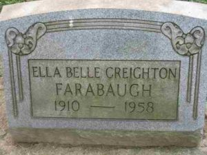 Ella Creighton Farabaugh Tombstone